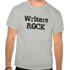 Writers ROCK T-shirts, thx to the referrer