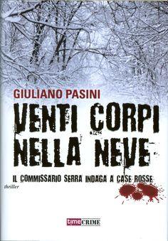 Venti corpi nella neve - Giuliano Pasini | 50/50 Thriller
