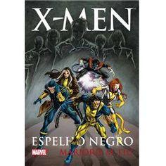 Livro - X-Men: Espelho Negro - Marjorie M. Liu