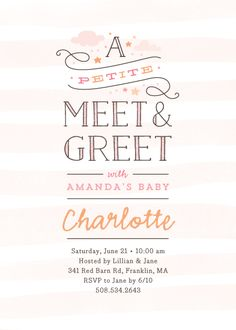 A petite take on meet and greets! A darling typographic design with painted stripes, stars & clouds.