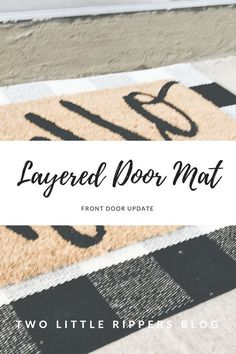 Loving this layered door mat style! Especially in buffalo check! Home Renovation, Home Remodeling, Front Door Rugs, Front Doors, Porch Mat, Entry Mats, Small Porches, Front Porches, Porch Doors