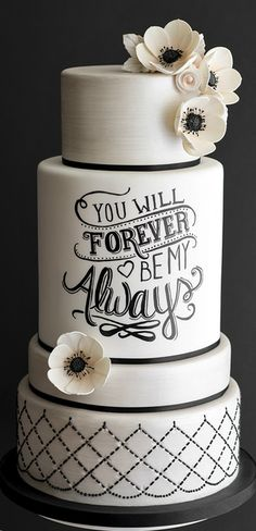 You Will Forever Be My Always Wedding Cake