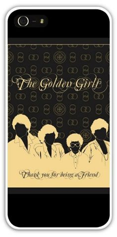 The Golden Girls Black Gold Silhouette Cell Phone Case Cover iPhone 4/4S 5/5S Samsung Galaxy S3 S4 Dorothy Rose Blanche Sophia Betty White $24.99+FREE SHIPPING