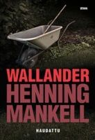 Kansi: Henning Mankell: Haudattu