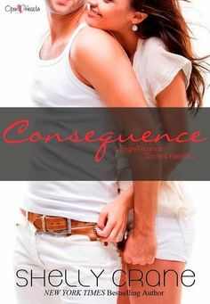 Consequence (Significance #4.5) by Shelly Crane | Book Review Bay | Romance Book Reviews, Giveaways, News & More