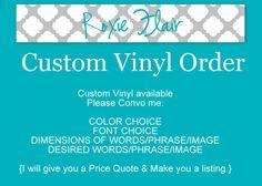 Custom+Vinyl+Decal+Vinyl+Order+or+Car+Decal+ESTIMATE+by+RoxieFlair,+$2.50