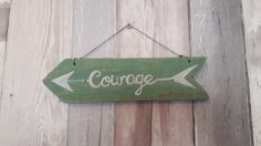 Arrow couragesign greenhandpainted on reclaimed wood,  measures approx 25cm  I use various paints and stains to create unique effects on my signs so each is truly individual.  Please note as all of my upcycled pieces are made from reclaimed and vintage items you may see signs of wear and tear this does not affect the integrity of the piece and all adds to the charm of a bespoke upcycled piece of home decor, | Shop this product here: http://spreesy.com/forestfurnishings/115 | Shop all of…