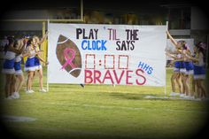 Football Run Through signs: High School:  Play 'til the Clock Says 0:00: this sign was done during Pink October so we used a Pink Theme, but would be great in school colors. We used multiple colors to create shading on the numbers so play clock looked like it was lit.