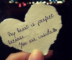 """My heart is perfect beacuse... you are inside."" Boyfriend quote"