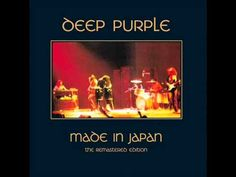 Deep Purple - Made In Japan (The Remastered Edition 1998 Full Album)