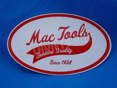 """Mac Tools Genuine Quality Since 1938  3"""" X 5"""" Decal Bumper Toolbox Sticker NEW #MacTools #Traditional"""