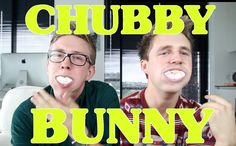 The Chubby Bunny Challenge (ft. Marcus Butler) | Tyler Oakley.  I love this video it was so funny and I think someone farted in this video.