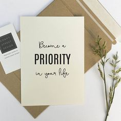 Inspirational quote print 'Become a priority in your life'