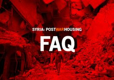 Syria: Post-War Housing: FAQ