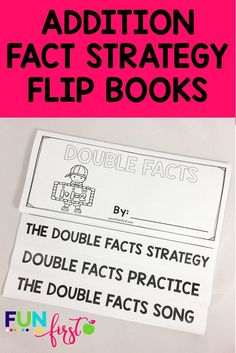 These addition fact strategy flip books are perfect for teaching students the common addition fact strategies. We LOVE the songs for each strategy! Elementary Math, Upper Elementary, Daily 3 Math, Doubles Facts, Addition Strategies, Addition Facts, Flip Books, Teaching Resources, Teaching Ideas