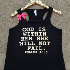 def307a13cf6 God is Within Her She Will Not Fail - Psalms 46 5 - Racerback tank - Bible  verse - Motivational Tank - Womens fitness Tank - Workout clothing