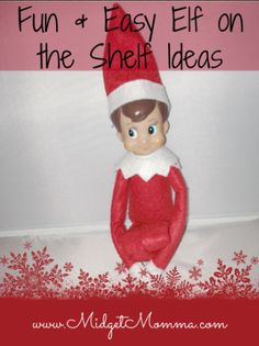 25 Easy and Fun Elf on the Shelf Ideas