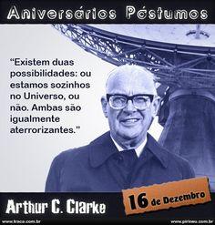 Arthur C. Clarke || #Arthur #Clarke #aniversário #citação #citações #frase #frases #postumo
