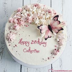 Catherine Name Cards And Wishes Birthday Wishes Greeting Cards, Happy Birthday Wishes Cake, Beautiful Birthday Cakes, Happy Birthday Cakes, Birthday Greetings, Happy Birthday Love, Birthday Desserts, 20th Birthday, Gorgeous Cakes
