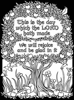 "Coloring page for ""This is the day the Lord has made..."" Psalm 118"