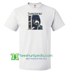Talking To My Self Unisex T shirt gift tees adult unisex custom clothing Size S-3XL