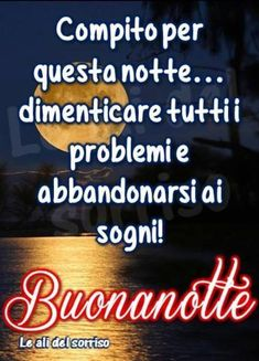 Good Night Wishes, Good Morning Good Night, Day For Night, Good Mood, Lettering, Sayings, Maria Teresa, Facebook, Genere