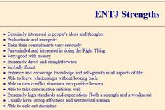 ENTJ Strengths. By the way, we do have very strong emotional streaks, it's just that we are the only one's who know they exists.