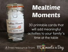 Mealtime Moments: Free Printable Activity Cards to Build Character at the Table from Moments a Day