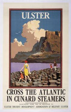 Ulster, Cross The Atlantic In Cunard Steamer, Giants Causeway, Northern Ireland Travel Poster,