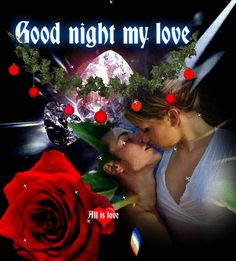 Good Night Love Messages, Good Night Love Quotes, Good Night Love Images, Beautiful Love Pictures, Good Night I Love You, I Love You Pictures, Love You Gif, Sexy Love Quotes, Good Night Greetings
