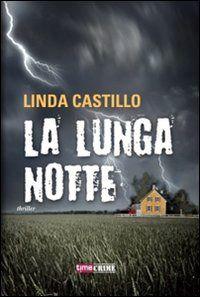 Prezzi e Sconti: #(usato) la lunga notte castillo linda Used  ad Euro 4.15 in #Time crime #Libri