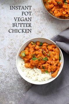 Instant Pot Vegan Butter Chicken with Soy Curls and Chickpeas. Oil-free - Vegan RichaBloglovinFacebookGoogle+InstagramPinterestRSSTwitterYouTube