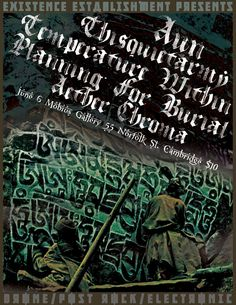 Aun, Thisquietarmy, Planning For Burial, Temperature Within, Aether Chroma at Mobius Galley 6/6