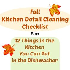 Our Kitchen Detail Cleaning Checklist will help you get your kitchen ready for the Fall cooking season.