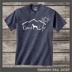Great Dane Shirt....Dane Life T-shirt ....Tee shirt gift, gift for pet owner, gift for dog lover, dog shirt, Great Dane decal
