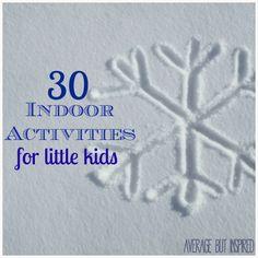 30 Indoor Activities for Little Kids // averagebutinspired.com