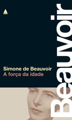 85 best 038 livrosmeus livrosmy books images on pinterest a fora da idade por simone de beauvoir ao integrar o conjunto de obras fandeluxe Choice Image