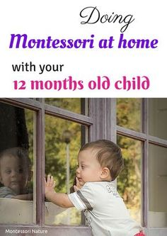Doing Montessori At Home With Your 12 Months Old Child