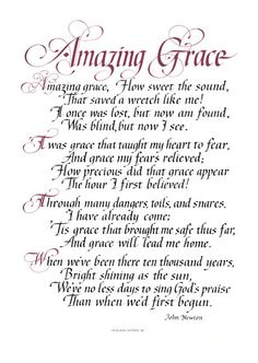 'Amazing Grace' Words by John Newton ~ Calligrapher: Clifford D. Mansley, Sr.