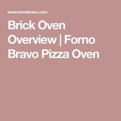 Brick Oven Overview | Forno Bravo Pizza Oven