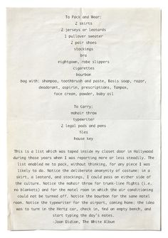 """giacohh: """"Joan Didion's packing essentials """""""