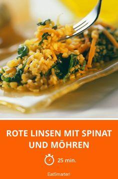 Rote Linsen mit Spinat und Möhren - smarter - Zeit: 25 Min. | eatsmarter.de