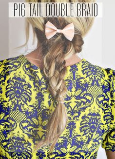 pig tail double braid