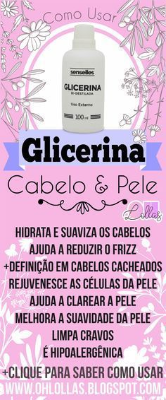 Como Usar Glicerina para Cabelo e Pele Hidratados - A hidratação com glicerina é barata e muito eficiente, pode ser incluida no cronograma capilar e é liberada para no e low poo. Como usar glicerina liíquida vegetal. Amazing uses of Glycerin for beauty sk