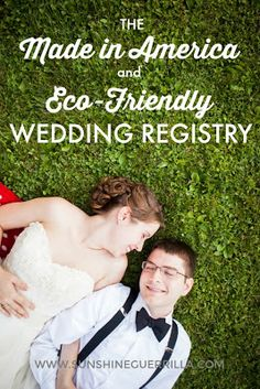 The Made in America and Eco-Friendly Wedding Registry #green #sustainability