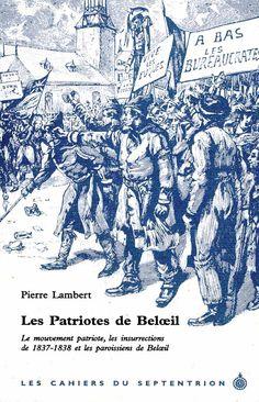 Patriotes de Beloeil (Les) Image & pamphlet dated fr 1896 Canada, Canadian History, Patriots, Genealogy, Acadie, Diagram, Exploration, Culture, Vintage