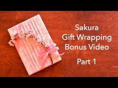 Sakura Gift Wrapping  Part 1 - YouTube