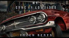 TozenBEATS - My Gang in Lowrider (BEAT Á VENDA)