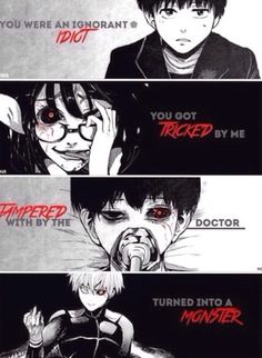tokyo ghoul one eyed ghoul Sad Anime Quotes, Manga Quotes, Monster Quotes, Anime Depression, Death Note Fanart, Tokyo Ghoul Quotes, Tokyo Ghoul Pictures, Hyouka, Kaneki