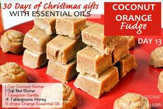 Young Living Essential Oils: Coconut Orange Fudge Recipe
